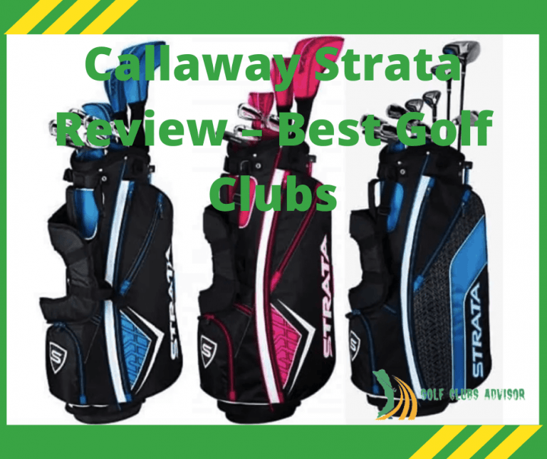 Callaway Strata Review – Best Golf Clubs